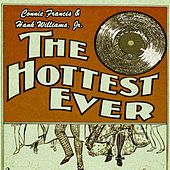 The Hottest Ever by Connie Francis