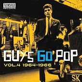 GUYS GO POP Volume 4 - 1964-1966 de Various Artists