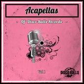 Acapellas Of Disco Balls Records, Vol. 1 de Various Artists