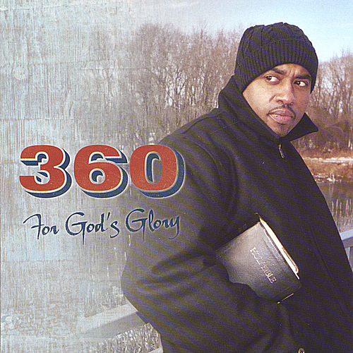 For God's Glory by 360