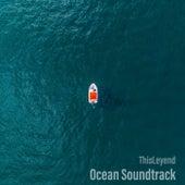 Ocean Soundtrack van ThisLeyend