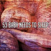 53 Baby Needs to Sleep de Relaxing Music Therapy