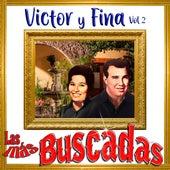 Las Más Buscadas, Victor y Fina, Vol. 2 de Víctor Y Fina