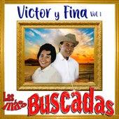 Las Más Buscadas, Victor y Fina, Vol. 1 de Víctor Y Fina