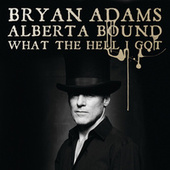 Alberta Bound by Bryan Adams