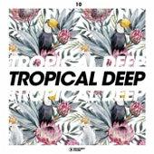 Tropical Deep, Vol. 10 von Various Artists