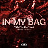 In My Bag by Young Biznezz