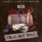 Talk (My Shit) by Flatbush Zoe