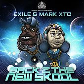 Back 2 the New Skool by Exile