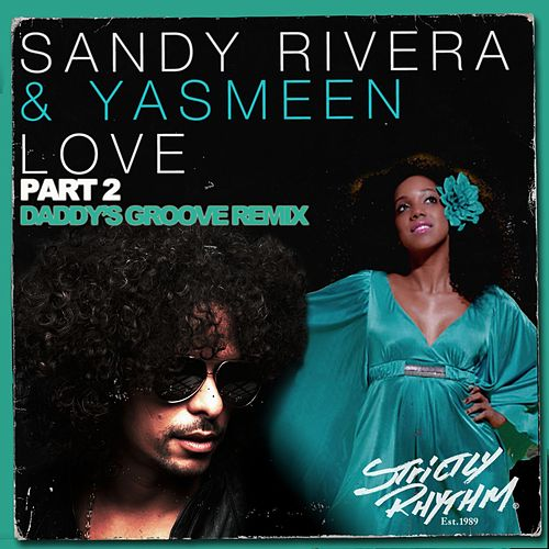 Love - Part 2 by Sandy Rivera