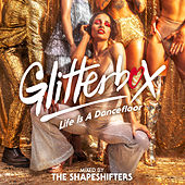 Glitterbox - Life Is A Dancefloor (DJ Mix) de Shape Shifters