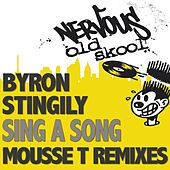 Sing A Song by Byron Stingily