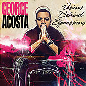 Visions Behind Expressions by George Acosta