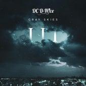 Gray Skies, Vol. 3 by DC D-Nice