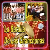 La Batalla De Las Chanchonas by Various Artists
