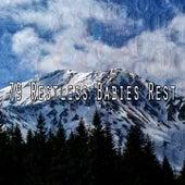 79 Restless Babies Rest by Deep Sleep Music Academy