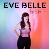 Begging for Rain von Eve Belle