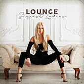 Lounge Sexiest Ladies di Various Artists