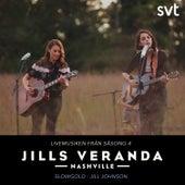Jills Veranda Nashville (Livemusiken från säsong 4) [Episode 5] de Jill Johnson
