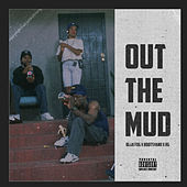 Out The Mud (feat. Bootsyano & RG) van Blakfog