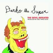 The Devil Defeated von Darko the Super