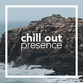 Chill Out Presence von Chill Out