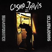 Humasyouhitch/Sonofabitch by Cosmo Jarvis