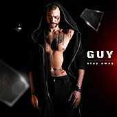Stay Away by Guy