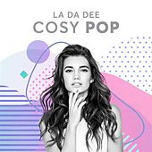 La Da Dee: Cosy Pop de Various Artists
