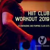 HIIT Club Workout 2019 van Various Artists