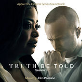 Truth Be Told: Season 1 (Apple TV+ Original Series Soundtrack) by John Paesano