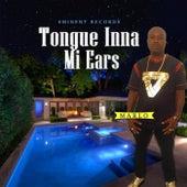 Tongue Inna Mi Ears de Marlo