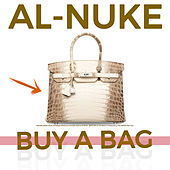 Buy a Bag by Al Nuke