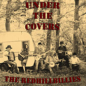 Under the Covers de The Redhillbillies