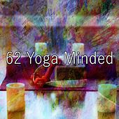 62 Yoga Minded de Zen Meditation and Natural White Noise and New Age Deep Massage