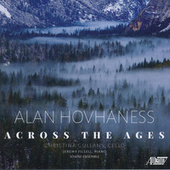 Alan Hovhaness: Across the Ages by Christina Gullans