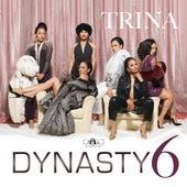 Dynasty 6 - EP de Trina