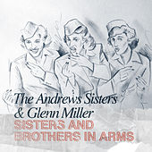 Sisters and Brothers in Arms de The Andrews Sisters