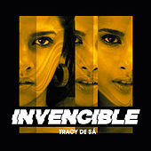 Invencible by Tracy De Sá