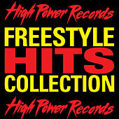 High Power Records (Freestyle Hits Collection) by Various Artists