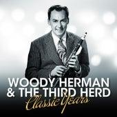 Woody Herman & The Third Herd - Classic Years di Woody Herman