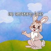 20 Nursery Kids by Canciones Infantiles