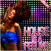 House Is a Feeling, Vol. 1 von Various Artists