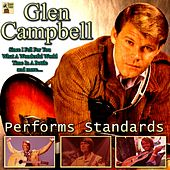Glen Campbell Performs Standards van Glen Campbell