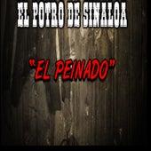 El Peinado by El Potro De Sinaloa