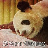 29 Storm Vibrations by Rain Sounds and White Noise
