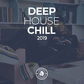 Deep House Chill 2019 von Various Artists