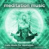 Meditation Music: Calm Music For Meditation, Spa, Massage, Yoga, Mindfulness, Healing, Wellness, Focus, Concentration, Stress Relief and Sleeping Music de Music For Meditation