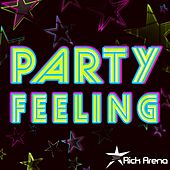 Party Feeling van Rick Arena