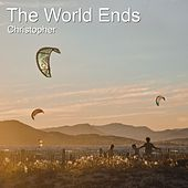 The World Ends de Christopher